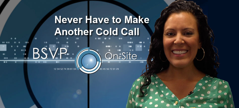 Never have to make another cold call