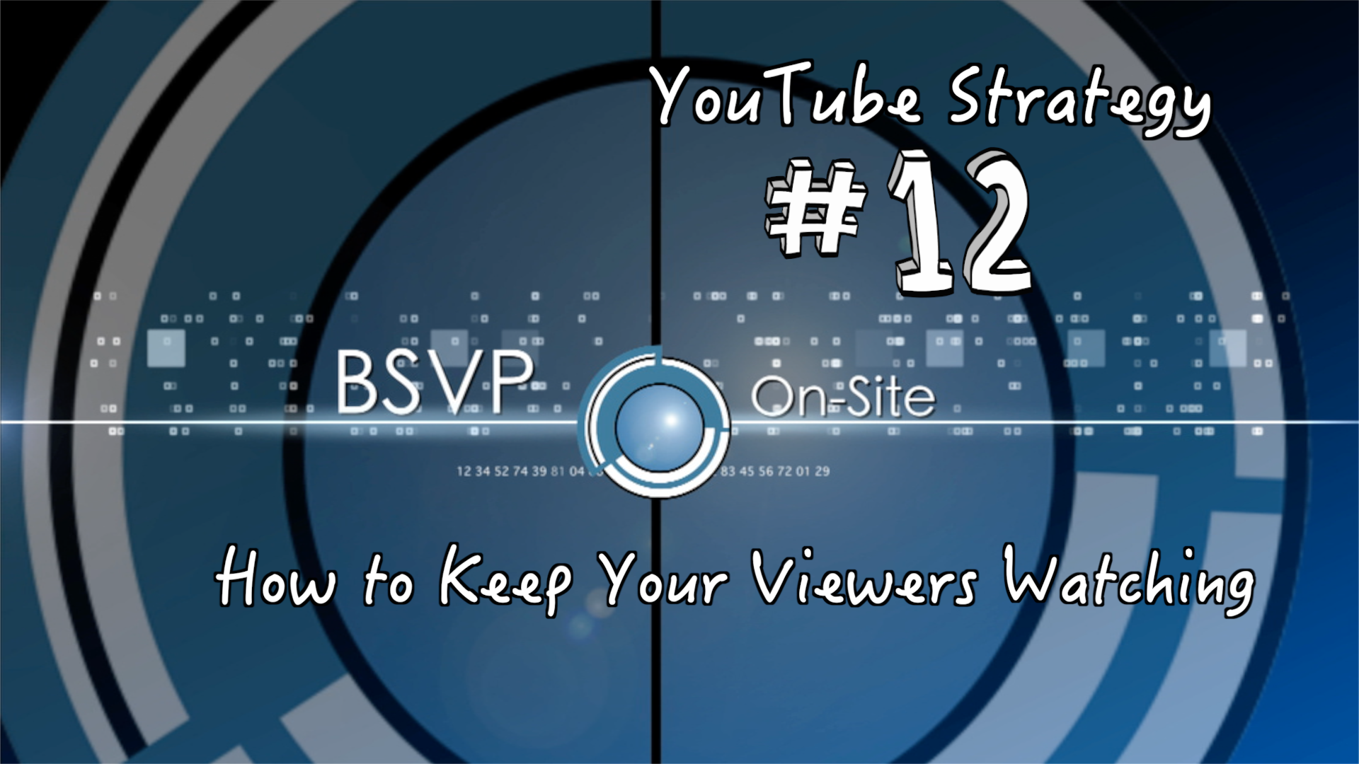 How to Keep Your YouTube Viewers Watching