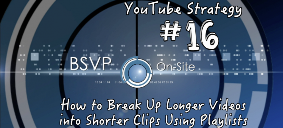 How to Break Up Longer Videos into Shorter Clips Using Playlists