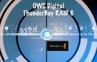OWC ThunderBay RAID 6 up to 72TB storage
